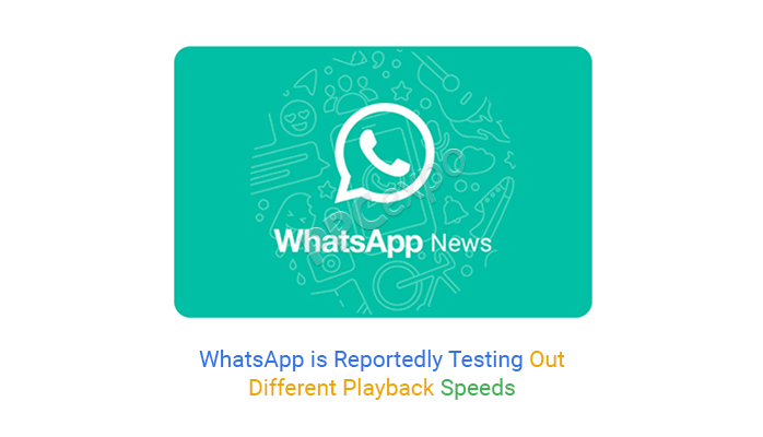WhatsApp is Reportedly Testing Out Different Playback Speeds
