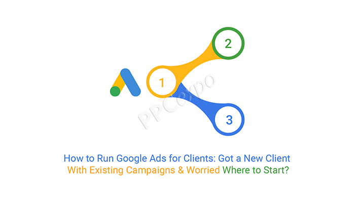 How to Run Google Ads for Clients