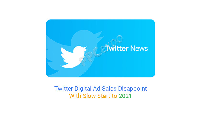 Twitter Digital Ad Sales Disappoint