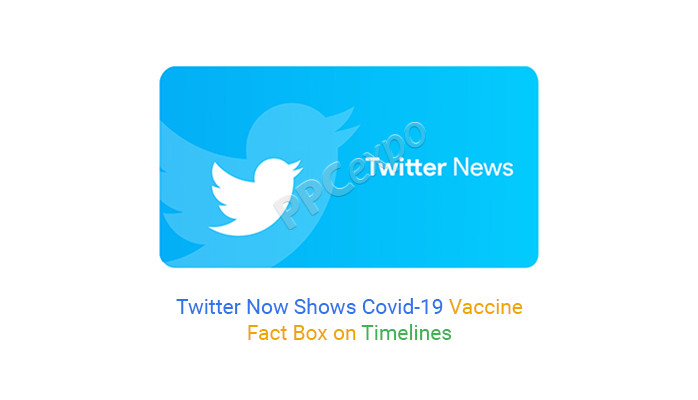 Twitter Now Shows Covid-19 Vaccine