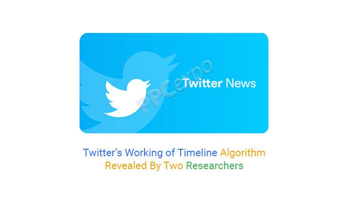 Twitter's Working of Timeline Algorithm