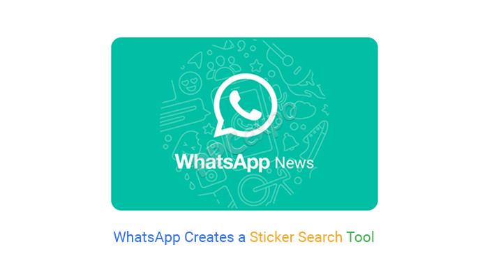 WhatsApp Creates a Sticker Search Tool